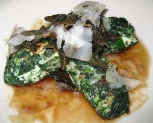 Spinach and ricotta, light brown butter and sage sauce with shaved Parmesan