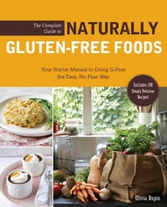 glutenfreefoods 242x300 The Complete Guide to Naturally Gluten Free Foods by Olivia Dupin