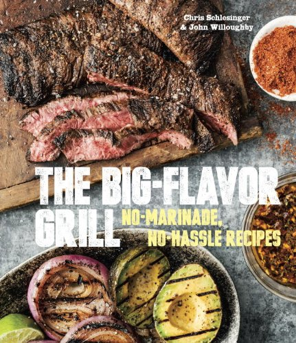the big flavor grill The Big Flavor Grill: No Marinade, No Hassle Recipes   Review