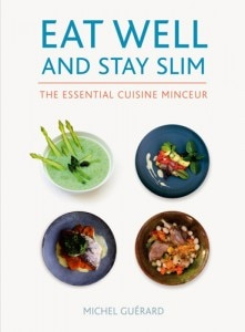 eat well stay slim 221x300 Eat Well and Stay Slim: The Essential Cuisine Minceur by Michel Guérard