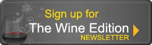 Do you love wine, craft beer and spirits? Sign up for our Quarterly Wine Newsletter!