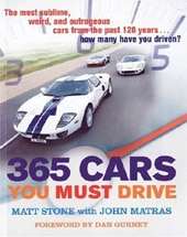 365 Cars You Must Drive by Matt Stone and John Matras