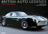 British Auto Legends: Classics of Style and Design by Richard Heseltine and Michel Zumbrunn