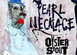 Flying Dog Pearl Necklace Oyster Stout, one of our Top 10 Weird Beers