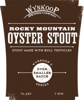 Wynkoop Rocky Mountain Oyster Stout is made with bull testicles
