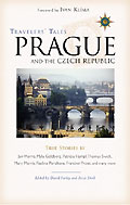 Travelers' Tales: Prague and the Czech Republic