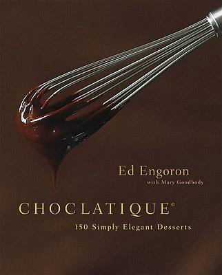 Explore Ed Engoron's Choclatique cookbook, which features over 100 chocolate recipes from around the world