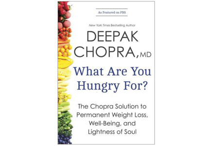 Deepak Chopra's What are You Hungry For? takes a deeper look at overeating