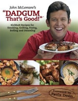 DADGUM, That's Good! Kickbutt Recipes for Smoking, Grilling, Frying, Boiling and Steaming