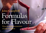Formulas for Flavour by chef John Campbell
