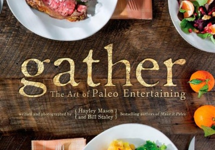 Gather, one of GAYOT's Top 10 Paleo Cookbooks