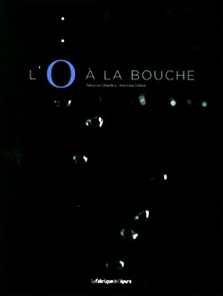 L'O à la Bouche --- the fantastic book about fish from the oceans, rivers and lakes from Sebastien Chambru and Matthieu Cellard