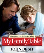 My Family Table: A Passionate Plea for Home Cooking by John Besh