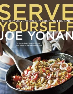 Serve Yourself by Joe Yonan, a guide to cooking meals for one person