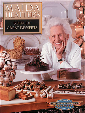 Maida Heatter's Book of Great Desserts, one of GAYOT's Top 10 Cookbooks