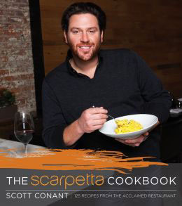 The Scarpetta Cookbook by Scott Conant