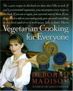 Vegetarian Cooking for Everyone By Deborah Madison, one of GAYOT's Top 10 Cookbooks