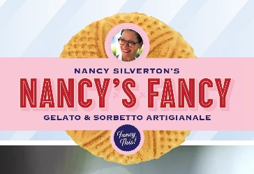 Nancy Silverton is the celebrated chef, pastry chef and baker behind Nancy's Fancy