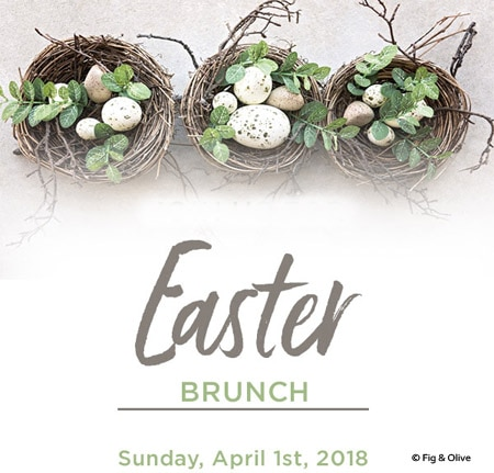 Enjoy a special Easter brunch at Fig & Olive in Newport Beach