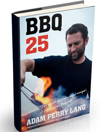 BBQ 25 by meat maestro and classically trained chef, Adam Perry Lang