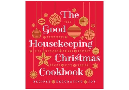 The Good Housekeeping Christmas Cookbook includes recipes from  Ina Garten, Martha Stewart, and Bobby Flay