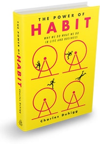Charles Duhigg's The Power of Habit demonstrated how you can break out of unhealthy behavior patterns and begin positives ones