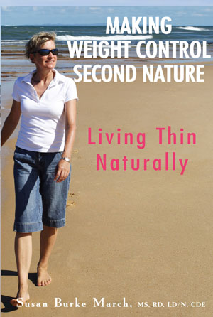 Making Weight Control Second Nature by Susan Burke March