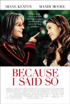 """Because I Said So"" Poster"
