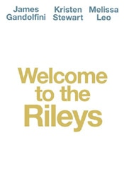 Welcome to the Rileys movie poster