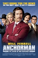 Movie poster for Anchorman, one of the best Will Ferrell roles ever