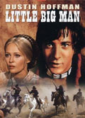 Little Big Man stars Faye Dunaway and Dustin Hoffman