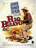 Rio Bravo starring the famous John Wayne