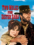 "Clint Eastwood and Shirley MacLaine in Don Siegel's ""Two Mules for Sister Sara,"" one of GAYOT's top Westerns"