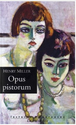 Opus Pistorum by Henry Miller is one of our Top 10 Sexy Books