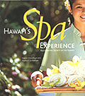 Hawaii's Spa Experience: Rejuvinating Secrets of the Islands