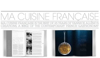 Chef Yannick Alleno has released a cookbook called Ma Cuisine Francaise