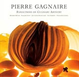 Pierre Gagnaire: Reflections in Culinary Artistry