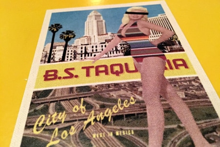 B.S. Taqueria is a bright and modern taco joint in downtown Los Angeles