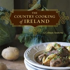 Find Irish farm-to-table recipes in The Country Cooking of Ireland
