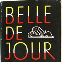 Belle de Jour, the famous novel that inspired the Luis Buñuel movie with Catherine Deneuve