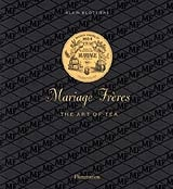 Mariage Freres: The Art of Tea focuses on the history of the Mariage Freres Tea Company