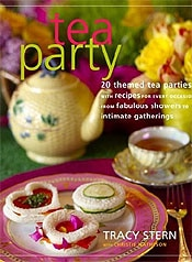 Tea Party: 20 Themed Tea Parties by Tracy Stern