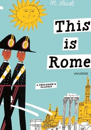 This Is Rome is a wonderful read for children