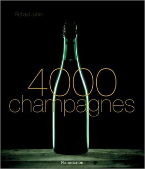 4000 Champagnes by Richard Juhlin
