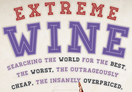 Extreme Wine features lesser known quirky wines