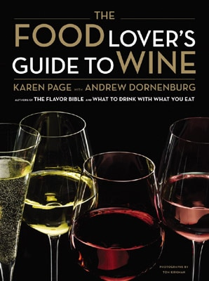 The Food Lover's Guide to Wine by Karen Page with Andrew Dornenburg