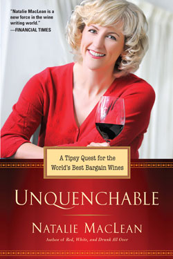 Unquenchable!: A Tipsy Quest for the World's Best Bargain Wines by Natalie MacLean
