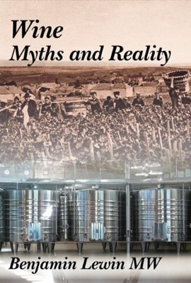 Benjamin Lewin's Wine Myths and Reality