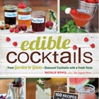 Create artisanal cocktails at home with ingredients from your own garden with the help of Edible Cocktails