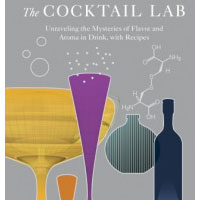 The Cocktail Lab: all you ever needed to become a proper mixologist